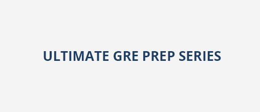 Ultimate GRE Prep Series