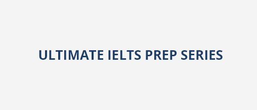 Ultimate IELTS Prep